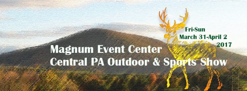 Central PA Outdoor & Sports Expo is March 31 – April 2 at New Location