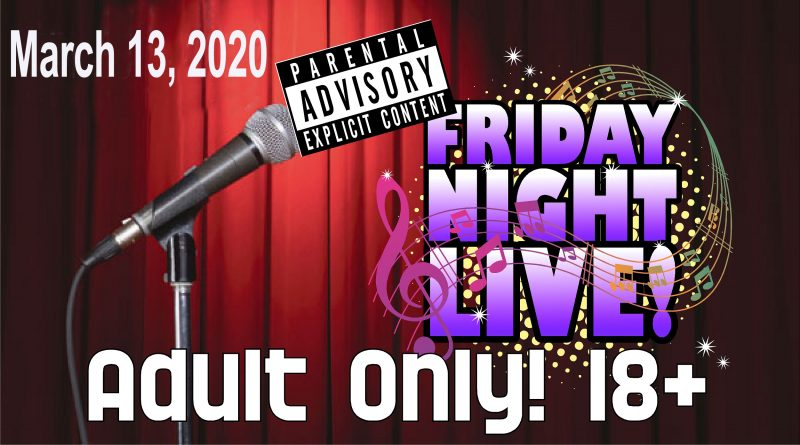 "CAST to Host Another ""Adult Only' Friday Night Live"